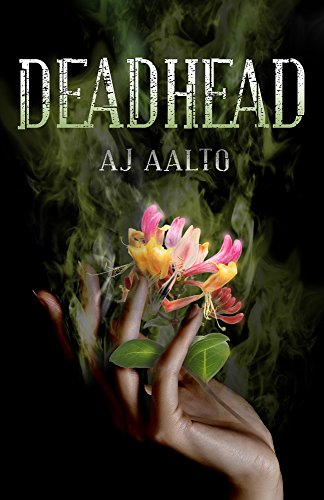 Deadhead by A.J. Aalto   books, reading, book covers, cover love, hands