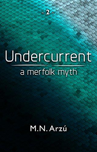 Undercurrent by M.N. Arzu