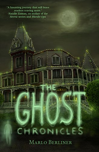 The Ghost Chronicles by Marlo Berliner   reading, books