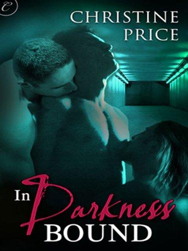 In Darkness Bound by Christine Price