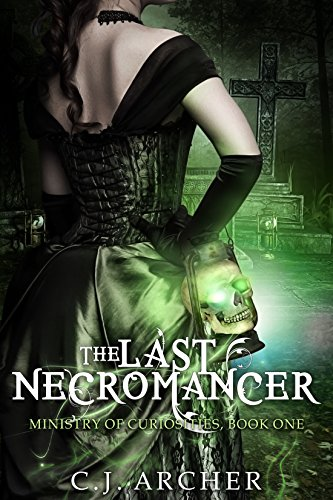 The Last Necromancer by C.J. Archer | books, reading, book covers