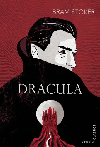 Dracula by Bram Stoker (Vintage Classics) | reading, books, book covers, cover love, vampires