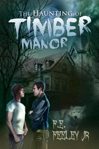 The Haunting of Timber Manor by F.E. Feeley Jr   reading, books