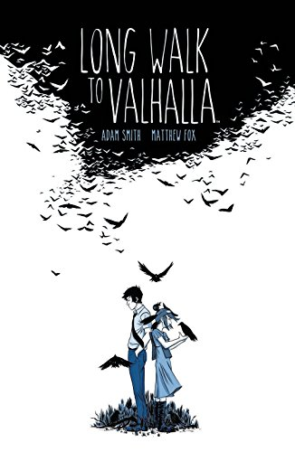 Long Walk to Valhalla by Adam Smith & Matthew Fox