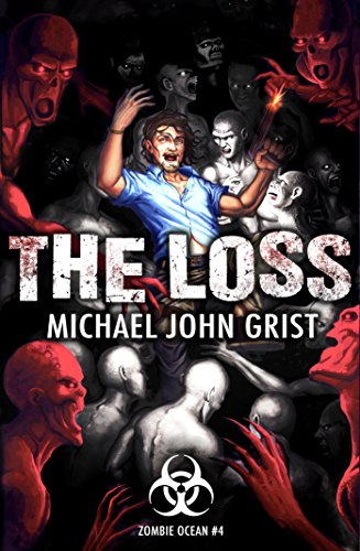 The Loss by Michael John Grist | reading, books, book covers, cover love, zombies