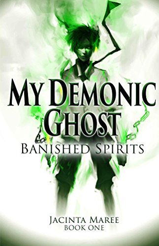 My Demonic Ghost: Banished Spirits by Jacinta Maree | reading, books