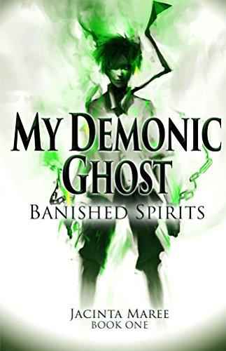 My Demonic Ghost: Banished Spirits by Jacinta Maree | reading, books