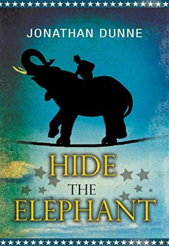 Hide the Elephant by Jonathan Dunne | books, reading, book covers