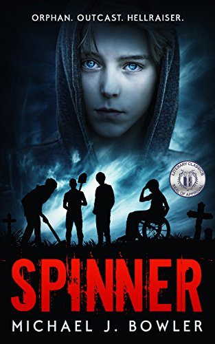Book Cover - Spinner by Michael J. Bowler
