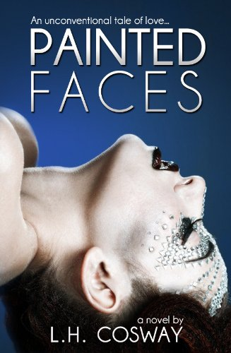 Painted Faced by L.H. Cosway   books, reading, book covers, cover love