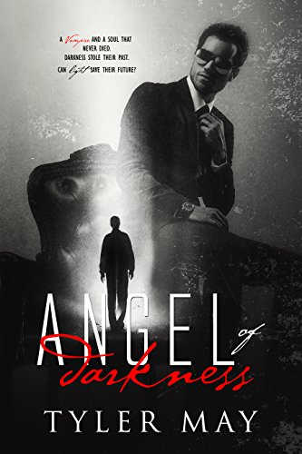 Book Cover - Angel of Darkness by Tyler May