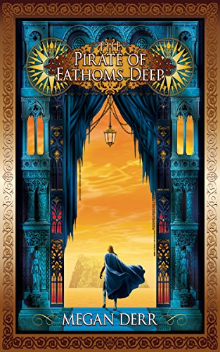 Book Cover - The Pirate of Fathoms Deep by Megan Derr