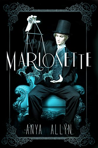 Marionette by Anya Allyn | books, reading, book covers
