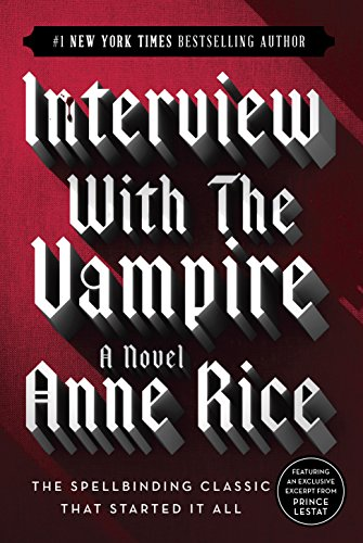 Interview With the Vampire by Anne Rice | books, reading, book covers