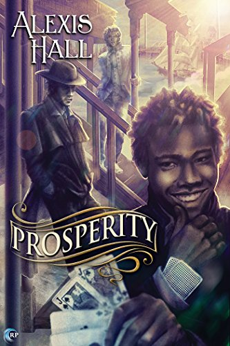 Prosperity by Alexis Hall | reading, books