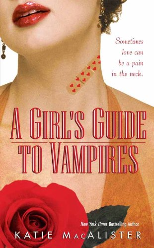 A Girl's Guide to Vampires by Katie MacAlister | books, reading, book covers