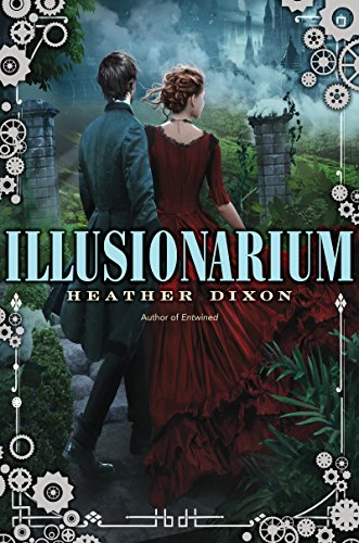 Illusionarium by Heather Dixon | reading, books, book covers, cover love, people