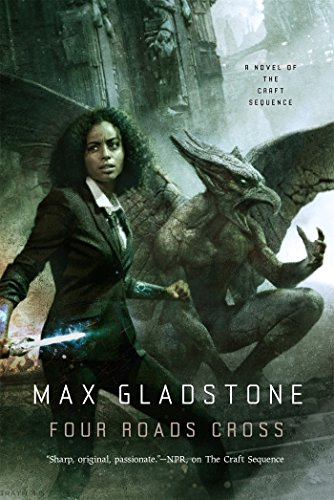 Four Roads Cross by Max Gladstone | books, reading, book covers