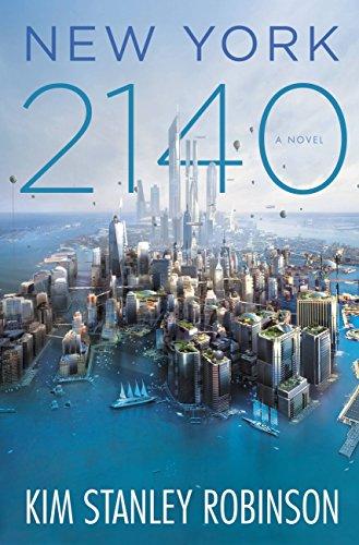 New York 2140 by Kim Stanley Robinson   reading, books