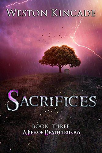 Sacrifices by Weston Kincade