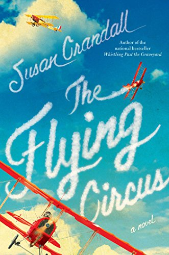 The Flying Circus by Susan Crandall | books, reading, book covers
