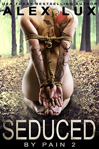 Seduced by Pain by Alex Lux | books, reading, book covers