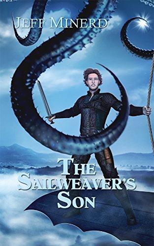 The Sailweaver's Son by Jeff Minerd | reading, books