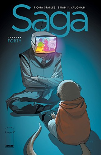 Saga #40 by Brian K. Vaughan & Fiona Staples