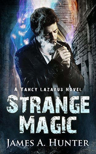 Strange Magic by James A. Hunter | books, reading, book covers