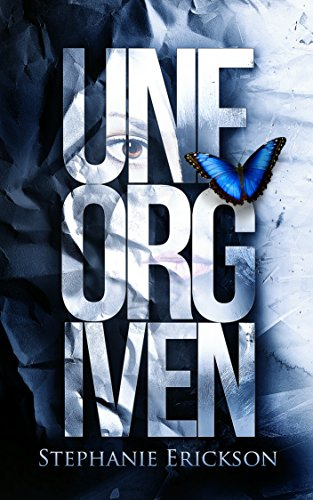 Unforgiven by Stephanie Erickson | books, reading, book covers, cover love, butterflies