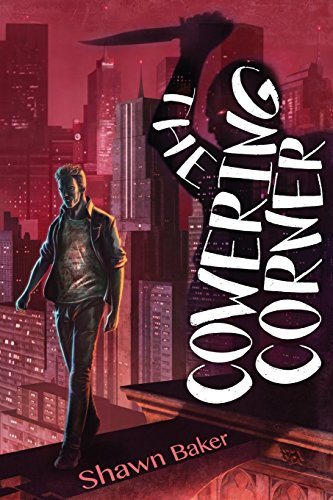 The Cowering Corner by Shawn Baker   reading, books