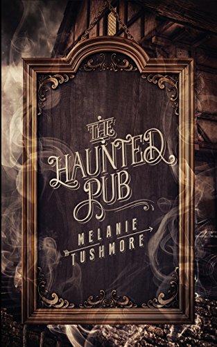 The Haunted Pub by Melanie Tushmore | books, reading