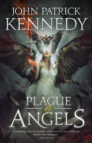 Plague of Angels by John Patrick Kennedy | books, reading