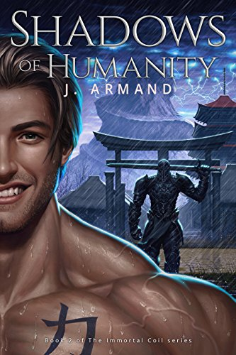 Shadows of Humanity by J. Armand