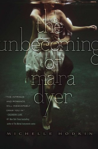 The Unbecoming of Mara Dyer by Michelle Hodkin | books, reading, book covers