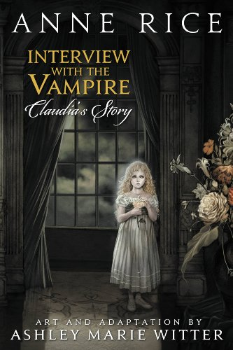 Interview With the Vampire: Claudia's Story by Anne Rice and Ashley Marie Witter | books, graphic novels, reading, book covers