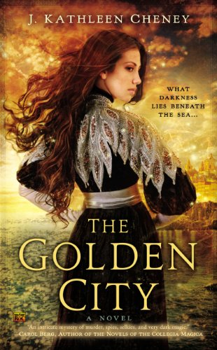 The Golden City by J. Kathleen Cheney | reading, books