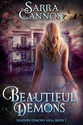 Beautiful Demons by Sarra Cannon   reading, books