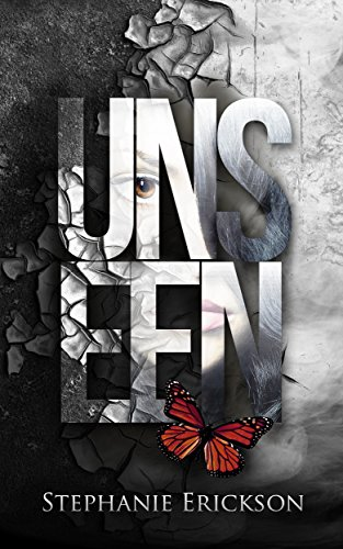 Unseen by Stephanie Erickson | books, reading, book covers