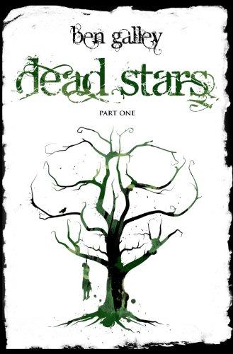 Dead Stars - Part One by Ben Galley