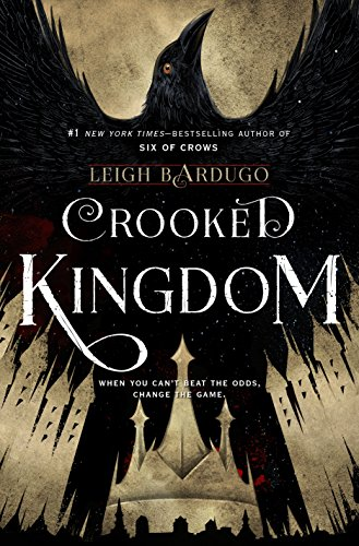 Crooked Kingdom by Leigh Bardugo | reading, books
