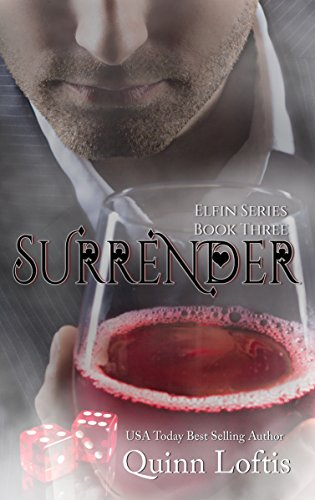 Surrender by Quinn Loftis   books, reading, book covers, cover love, drinks, alcohol