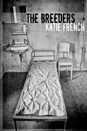 The Breeders by Katie French | books, reading, book covers