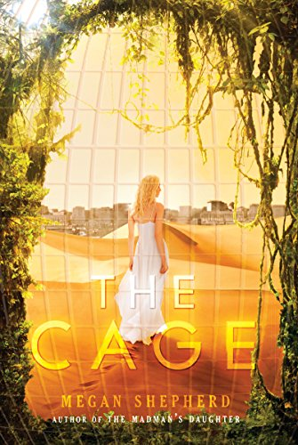 The Cage by Megan Shepherd | books, reading, book covers
