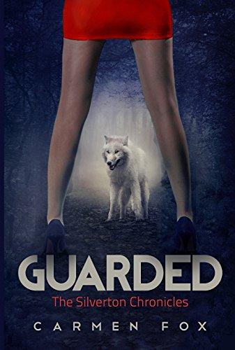 Guarded by Carmen Fox