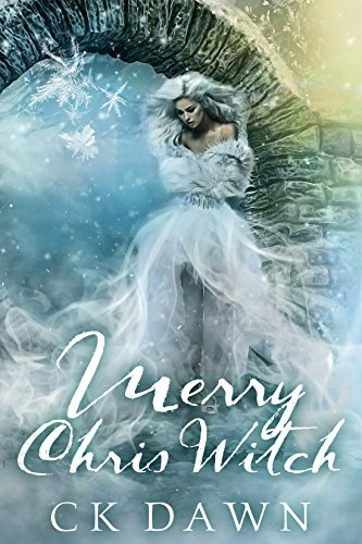 Merry Chris Witch by CK Dawn   reading, books