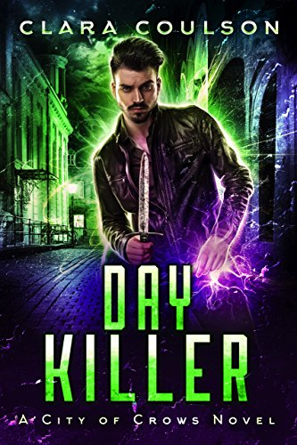 Day Killer by Clara Coulson