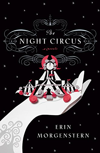 The Night Circus by Erin Morgenstern   books, reading, book covers, cover love, circus