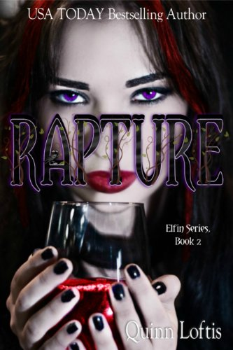 Rapture by Quinn Loftis | books, reading, book covers, cover love, drinks, alcohol