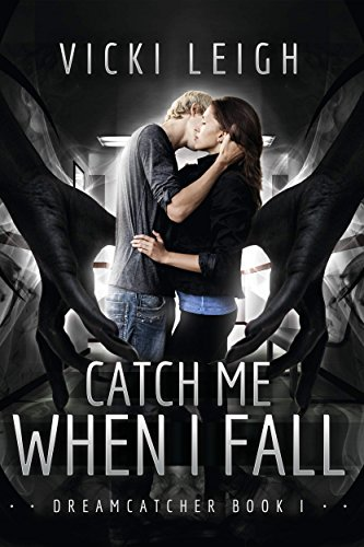 Catch Me When I Fall by Vicki Leigh | books, reading, book covers